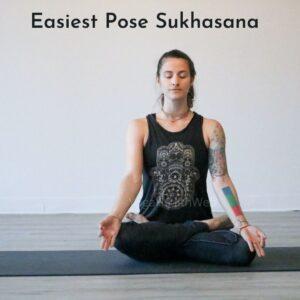 Easiest Sukhasana Pose