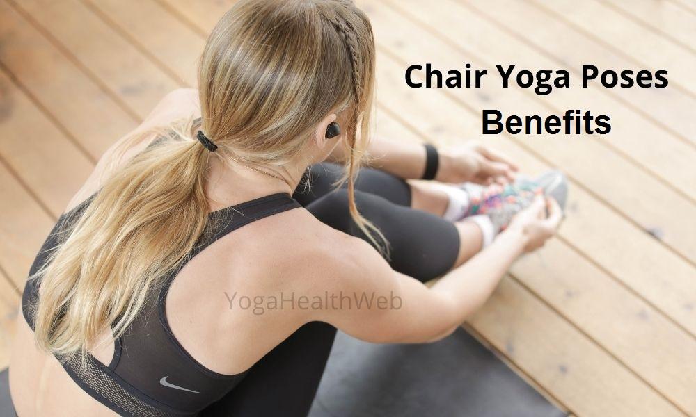 chair yoga benefits